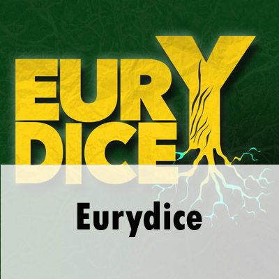 """EURYDICE"" is written in a graphic arrangement of bold, capitalised letters in bright yellow against a dark green background. There is a subtle texture across the image, and a shadow coming from the bottom right corner. The letters ""EURY"" are stacked on top of the letters ""DICE"". The leg of the letter ""Y"" is a tree trunk with a network of roots below. At the base of the image is written 'Eurydice'."